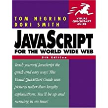 JavaScript for the World Wide Web, Fifth Edition 5th edition by Negrino, Tom, Smith, Dori (2003) Taschenbuch