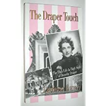 Draper Touch: The High Life & High Style of Dorothy Draper