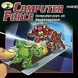 Computerviren im Bankensystem: Computer Force 4