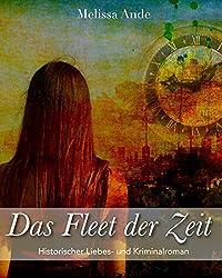 Das Fleet der Zeit: Historischer Liebes- und Kriminalroman