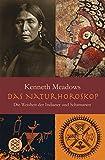 Das Natur-Horoskop: Die Weisheit der Indianer und Schamanen