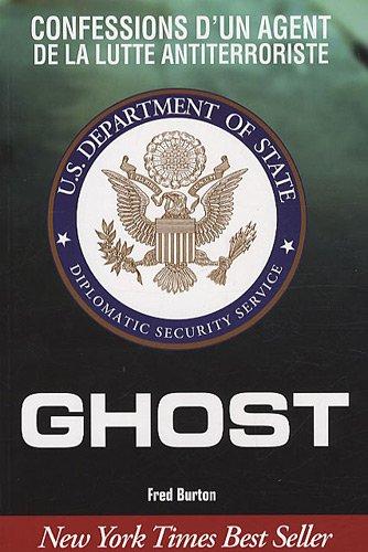 Ghost : Confessions d'un agent de la lutte ant...