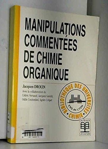 Manipulations commentées de chimie organique