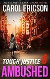 Tough Justice: Ambushed (Part 6 Of 8) (Tough Justice, Book 6)