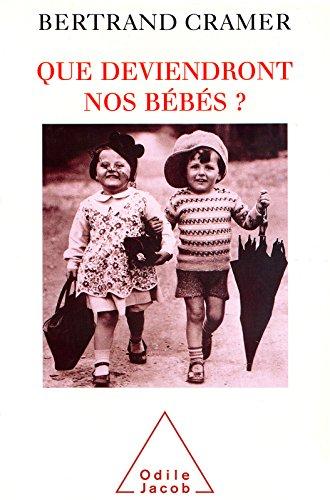 Livre Que deviendront nos bébés ? epub pdf
