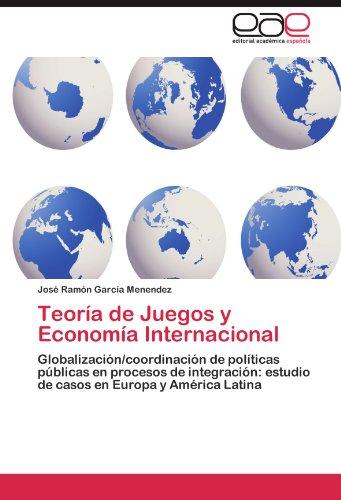 Teoria de Juegos y Economia Internacional