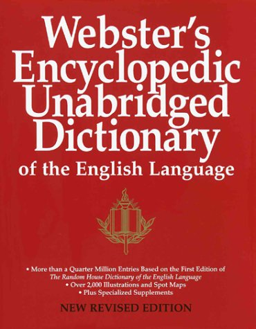 Webster's Encyclopedic Unabridged Dictionary of the English Language: New Revise d Edition -