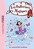 Les Ballerines Magiques 20 - Le carnaval des bonbons