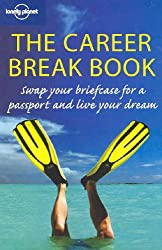 The Career Break Book (Lonely Planet)