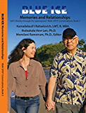 BLUE ICE: Memories and Relationships: MsKr SITH® Conversations, Book 2 (Dr. Hew Lena and Kamaile Rafaelovich Self I-Dentity through Ho'oponopono®, MsKr SITH® Conversations) (English Edition)