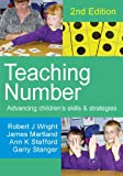 Teaching Number: Advancing Children's Skills And Strategies (Math Recovery)