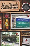 New York Curiosities: Quirky Characters, Roadside Oddities & Other Offbeat Stuff 1st (first) Edition by Perman, Cindy published by Globe Pequot Press (2008)