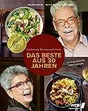 Produkt-Bild: Kochen mit Martina und Moritz - Das Beste aus 30 Jahren: Unsere Lieblingsrezepte