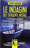 Le indagini del sergente McRae: Il collezionista di bambini-Il cacciatore di ossa-La porta dell'inferno-La casa delle anime morte