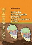 Le B.A.BA de l'ostéopathie crânienne - Principes et applications pratiques - Format Kindle - 9782294754074 - 21,99 €