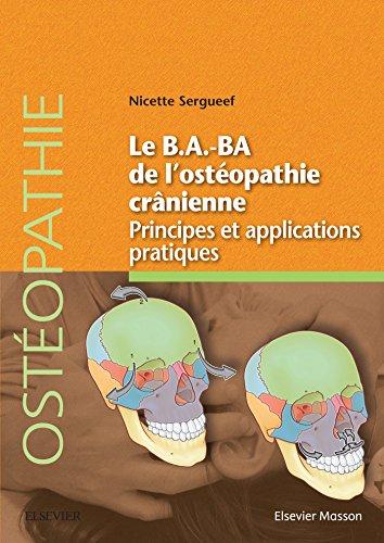 Le B.A.BA de l'ostéopathie crânienne: Principes et applications
