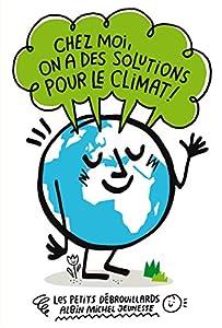 """Afficher """"Chez moi, on a des solutions pour le climat !"""""""