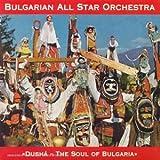 Dusha The Soul of Bulgaria -