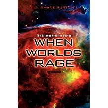 When Worlds Rage