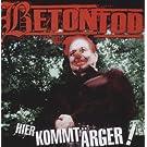 Hier Kommt Aerger by Betontod