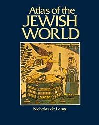 Atlas of the Jewish World (Cultural Atlas)