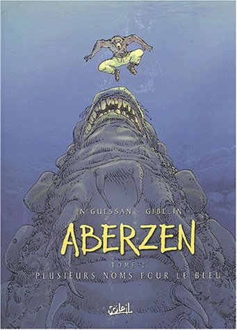 Aberzen, Tome 2 : Plusieurs noms pour le bleu