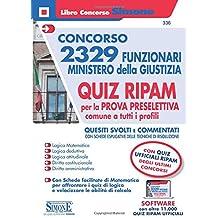 Concorso 2329 Funzionari Ministero della Giustizia - QUIZ RIPAM per la prova preselettiva comune a tutti i profili