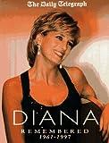 "Diana : "" Remembered 1961 - 1997 "" :"