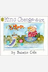 King Change-a-Lot (Picture Puffin S.) Paperback