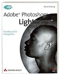 Adobe Photoshop Lightroom - Handbuch für Fotografen (DPI Grafik)