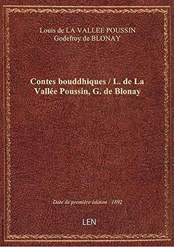 Contes bouddhiques / L. de La Vallée Poussin, G. de Blonay
