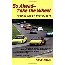 Go Ahead -- Take the Wheel: Road Racing on Your Budget