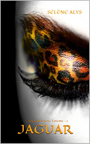 jaguar-les-guerriers-totems-t-1