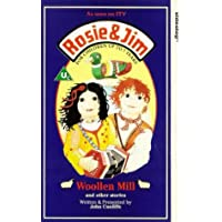 Rosie & Jim-Woollen Mill