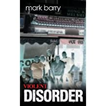 By Mark Barry - Violent Disorder