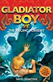 The Raging Torrent (Gladiator Boy)