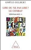 Telecharger Livres Lire ou ne pas lire Le combat seminaires II (PDF,EPUB,MOBI) gratuits en Francaise