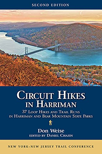 State Park In New Jersey (Circuit Hikes in Harriman: 37 Loop Hikes and Trail Runs in Harriman and Bear Mountain State Parks)