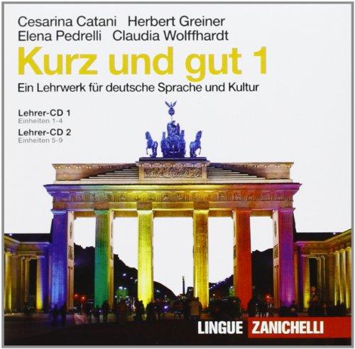 Kurz und gut. Ein Lehrwerk für deutsche Sprache und Kultur. Box CD Audio per la classe. Per le Scuole superiori
