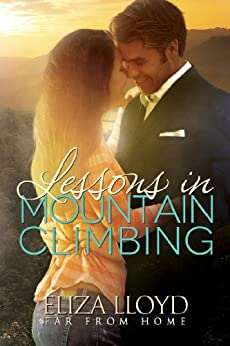 Lessons In Mountain Climbing (Far From Home Book 1) (English Edition) par [Lloyd, Eliza]