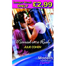 Married In A Rush (Modern Romance Series Extra)