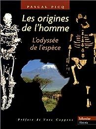 Les Origines de l'homme - Pascal Picq