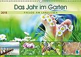 Das Jahr im Garten: Freude am Landleben (Wandkalender 2018 DIN A3 quer): Der Garten: Ein Ort zum Wohlfühlen (Monatskalender, 14 Seiten ) (CALVENDO Orte) [Kalender] [Apr 15, 2017] CALVENDO, k.A.
