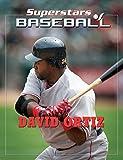 David Ortiz (Superstars of Baseball) (English Edition)
