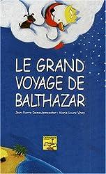 Le grand voyage de Balthazar