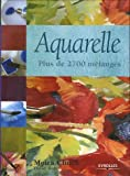 Aquarelle - Plus de 2700 mélanges