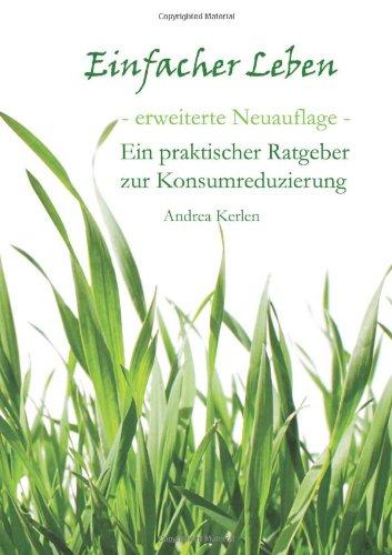 Buchcover: Einfacher Leben - ein praktischer Ratgeber zur Konsumreduzierung