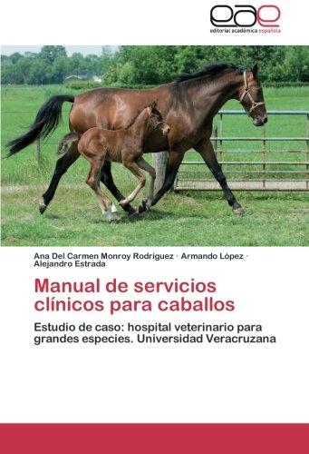 Descargar Libro Manual de Servicios Clinicos Para Caballos de Monroy Rodriguez Ana Del Carmen