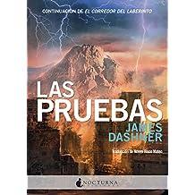 Las pruebas (El corredor del laberinto nº 2) (Spanish Edition)
