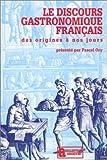 Le Discours gastronomique français